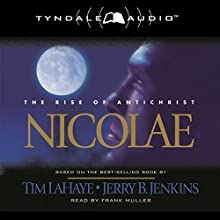 Nicolae: The Rise of Antichrist: Left Behind, Book 3 (       ABRIDGED) by Tim LaHaye, Jerry B. Jenkins Narrated by Frank Muller
