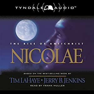 Nicolae: The Rise of Antichrist Audiobook