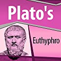 Plato's Euthyphro Audiobook by  Plato Narrated by Ray Childs