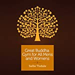 Great Buddha Gym for All Mens and Womens: A Travel Memoir | Sallie Tisdale