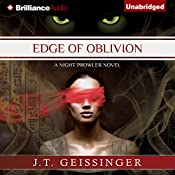 Edge of Oblivion: A Night Prowler Novel, Book 2 | J. T. Geissinger