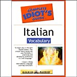 The Complete Idiot's Guide to Italian, Vocabulary  by Linguistics Team
