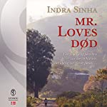 Mr. Loves død | Indra Sinha