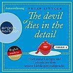 Noch mehr Lustiges und Lehrreiches über unsere Lieblingsfremdsprache (The devil lies in the detail 2)