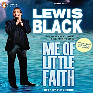 Me of Little Faith | [Lewis Black]