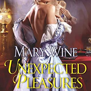 Unexpected Pleasures | [Mary Wine]