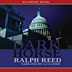 Dark Horse | Ralph Reed