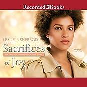 Sacrifices of Joy: Book Three of The Sienna St. James Series | Leslie J. Sherrod