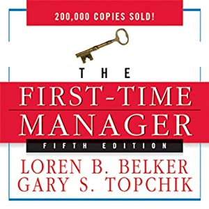 The First-Time Manager | [Loren B. Belker, Gary S. Topchik]