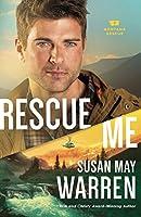 Rescue Me (Montana Rescue Series #2)
