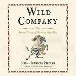 Wild Company: The Untold Story of Banana Republic | Mel Ziegler,Patricia Ziegler