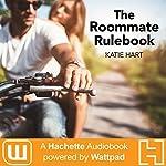 The Roommate Rulebook | Katie Hart