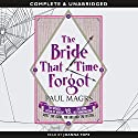 The Bride that Time Forgot Audiobook by Paul Magrs Narrated by Joanna Tope