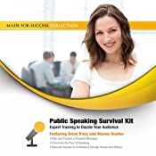 Public Speaking Survival Kit: Expert Training to Dazzle Your Audience | [Brian Tracy]