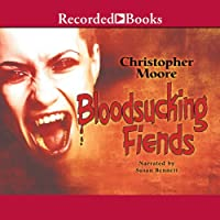 Bloodsucking Fiends: A Love Story (       UNABRIDGED) by Christopher Moore Narrated by Susan Bennett