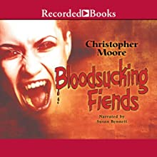 Bloodsucking Fiends: A Love Story Audiobook by Christopher Moore Narrated by Susan Bennett
