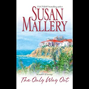 The Only Way Out | [Susan Mallery]