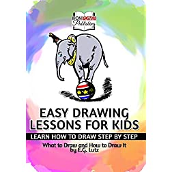 Easy Drawing Lessons for Kids - Learn How to Draw Step by Step - What to Draw and How to Draw It - DVD Tutorial...
