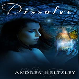 Dissolve | [Andrea Heltsley]
