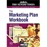 Marketing Plan Workbook (Sunday Times Business Enterprise Guide)