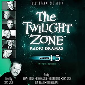 The Twilight Zone Radio Dramas, Volume 15 Radio/TV Program