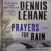 Prayers for Rain | Dennis Lehane