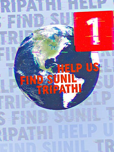 Help Us Find Sunil Tripathi on Amazon Prime Video UK