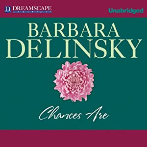 Chances Are | [Barbara Delinsky]