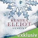 Vereist (Bone-Secrets-Saga 2) Audiobook by Kendra Elliot Narrated by Oliver Preusche