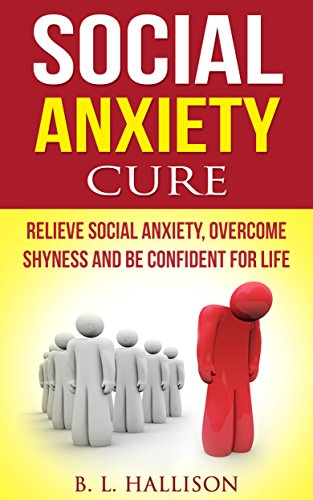Overcoming social anxiety and shyness gillian butler