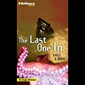 The Last One In: Strange Matter #5   Marty M Engle, Johnny R Barnes
