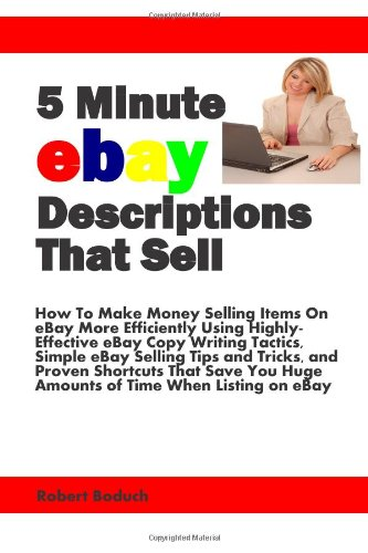 5 Minute Ebay Descriptions That Sell
