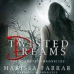 Twisted Dreams: The Dhampyre Chronicles Book 1   Marissa Farrar