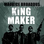 King Maker: Knights of Breton Court, Book 1 | Maurice Broaddus