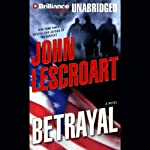Betrayal: A Dismas Hardy Novel (       UNABRIDGED) by John Lescroart Narrated by David Colacci