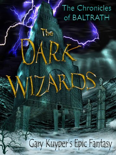 The Chronicles of BALTRATH: The DARK WIZARDS
