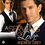 A Serving of Love   Andrew Grey