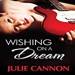 Wishing on a Dream | Julie Cannon