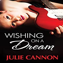 Wishing on a Dream Audiobook by Julie Cannon Narrated by Paige McKinney
