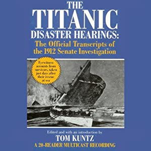 The Titanic Disaster Hearings Audiobook