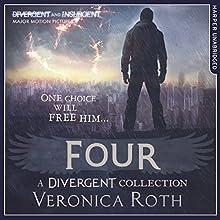 Four: A Divergent Collection | Livre audio Auteur(s) : Veronica Roth Narrateur(s) : Aaron Stanford