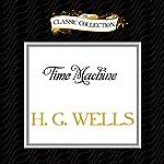 Time Machine | H. G. Wells