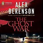 The Ghost War | Alex Berenson