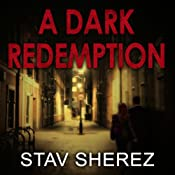 A Dark Redemption: A Carrigan and Miller Novel, Book 1 | [Stav Sherez]