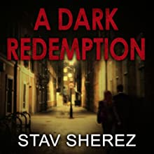 A Dark Redemption: A Carrigan and Miller Novel, Book 1 (       UNABRIDGED) by Stav Sherez Narrated by David Thorpe