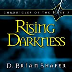 Rising Darkness: Chronicles of the Host, Book 3 | D. Brian Shafer