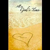 All in God's Time | [Deborah Lynne]
