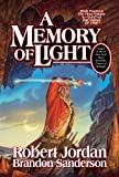 A Memory of Light (Wheel of Time) by Robert Jordan, Brandon Sanderson