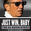 Just Win, Baby: The Al Davis Story