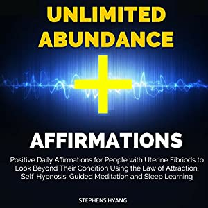 Unlimited Abundance Affirmations Audiobook